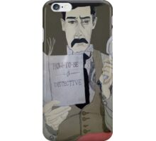 How to be a detective iPhone Case/Skin