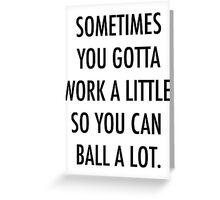 Ball A Lot Greeting Card
