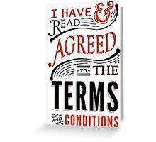 Terms And Conditions Greeting Card