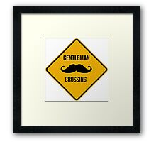 Gentleman crossing. Caution sign. Framed Print