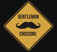 Gentleman crossing. Caution sign. by 2monthsoff