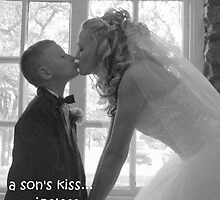 a son's kiss...priceless by Sheila  Pasket