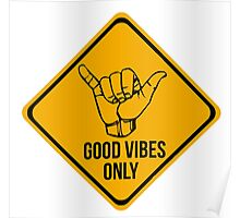 Good vibes!!! Poster