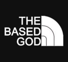 THE BASED GOD by lordefleezus