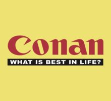 CONAN (What is best in life?) Kids Clothes
