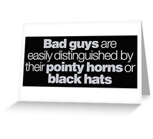 Buffy - Bad guys are easily distinguished... Greeting Card