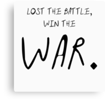 Paramore Now Lost the Battle Lyric Canvas Print