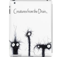 creatures from the drain 4 iPad Case/Skin