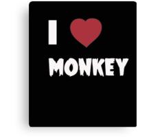 I Love Monkey - Tshirts & Hoddies Canvas Print