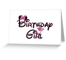 Birthday Girl with Mouse ears Greeting Card