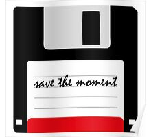 save the moment Poster