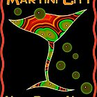 Martini City by Liza Phoenix