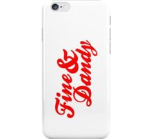 Fine & Dandy Red iPhone Case/Skin