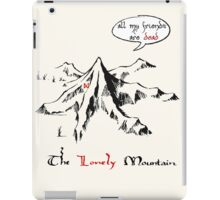 The really lonely mountain iPad Case/Skin