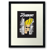 Here's johnny Framed Print