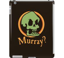 Murray? iPad Case/Skin