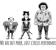 Poor, Lost Circus Performers by DocHackenbush