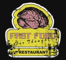 Fast food for thought (Distressed look) by nofrillsart