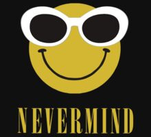 Nevermind smiley with sunglasses. by dirttrackvibes
