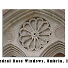 Montefalco Series #13 – The mason's rose, built from stone, adorn churches and cathedrals. by Keith Richardson