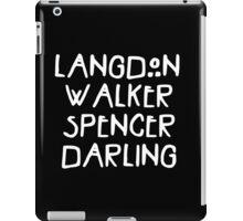 Langdon Walker Spencer Darling  iPad Case/Skin