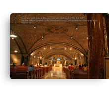 Lord, who shall abide in Thy tabernacle Canvas Print