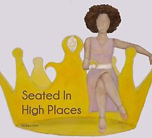 Seated in High Places by NinaBryantArt