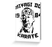 Miyagi Do Karate Greeting Card