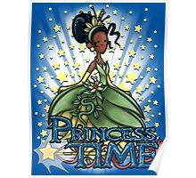 Princess Time - Tiana Poster