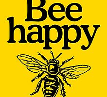 Bee happy by theshirtshops