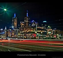 Federation Square - Cheers by FuriousEnnui