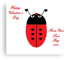 Love Bug (Valentine's Day) Canvas Print