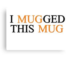 mugg Canvas Print