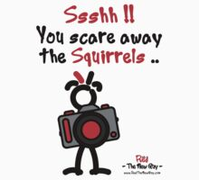 Red - The New Guy - Ssshh!! You scare away the Squirrels .. by RedTheNewGuy