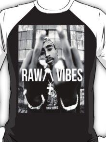 """2Pac """"Raw Vibes"""" T-Shirt"""