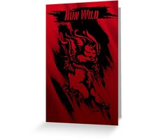 Run Wild (Black/Red) Greeting Card