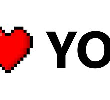 I LOVE YOU - Geek - 8 Bit Heart by CraftyCreepers