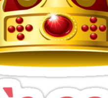 It`s good to be Queen! Sticker