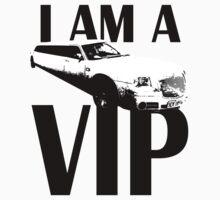 """I am a VIP by """" RiSH """""""