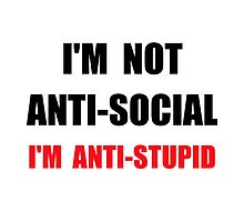 Anti Stupid by TheBestStore