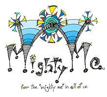 Mighty Me by kjadesign