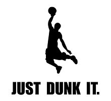 Just Dunk It by TheBestStore