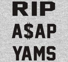 RIP A$AP YAMS by shirtsforshirts