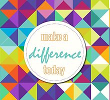 make a difference today by chicamarsh1