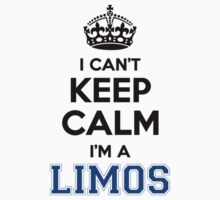 I cant keep calm Im a LIMOS by icant