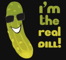 The Real Deal - Funny Dill T-Shirt by deanworld