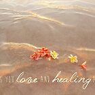 Love and Healing by CarlyMarie