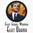 Fight Global Warming. Elect Obama. by irregulargoods