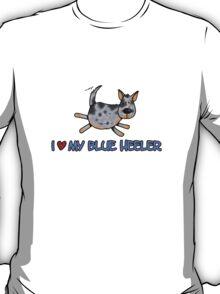 I love my blue heeler T-Shirt