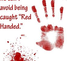 Red Handed by LasTBreatH